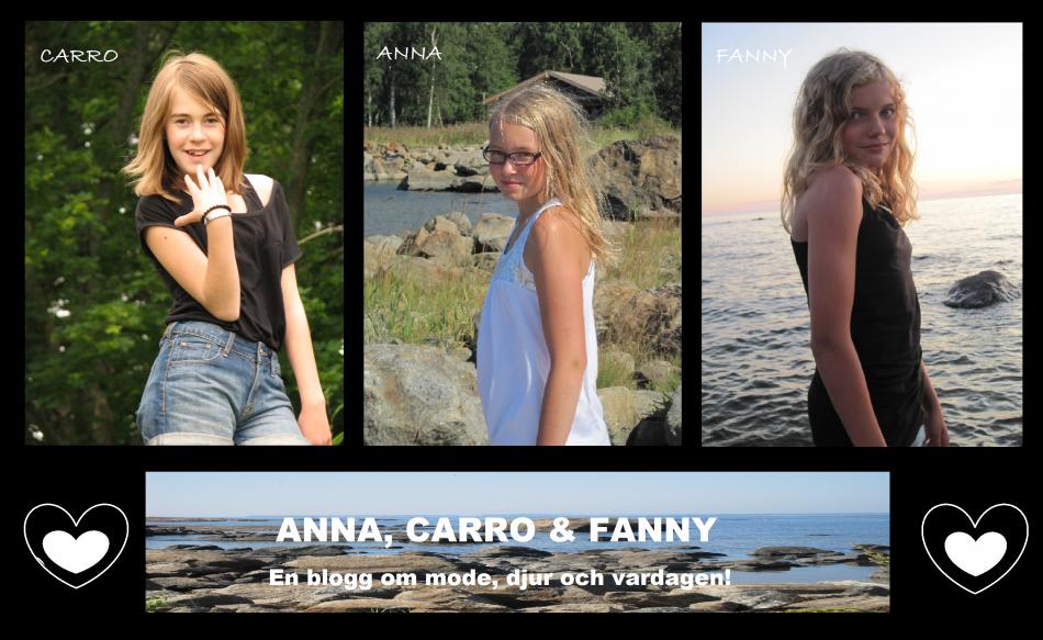 Anna,Carro & Fanny